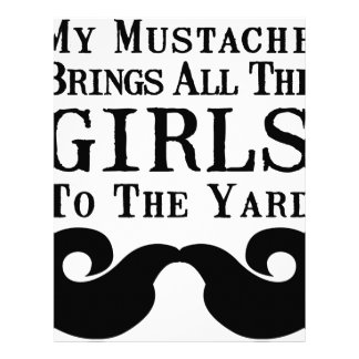 My Mustache Brings All the Girls to the Yard Letterhead Template