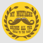 My Mustache Brings all the Girls to the Yard Sticker