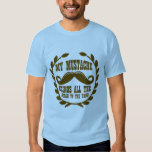 My Mustache Brings all the Girls to the Yard Tshirt