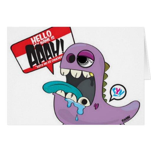 My name is Aaah ! Greeting Card