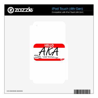My name is AKA iPod Touch 4G Skin