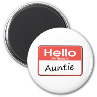 My Name is Auntie 2 Inch Round Magnet