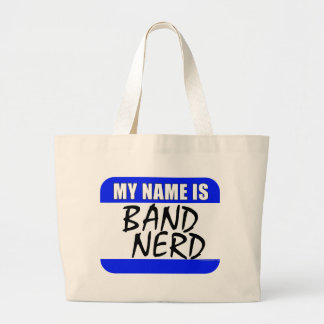 My Name Is Band Nerd Large Tote Bag