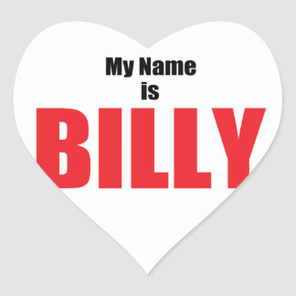 My Name is Billy Heart Sticker