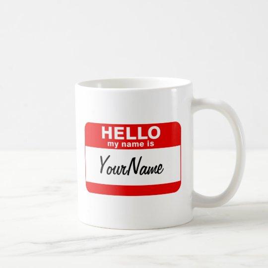 My Name Is Coffee Cup Blank Custom Nametag Red