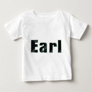 My name is Earl Baby T-Shirt