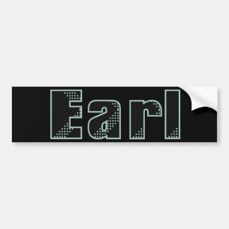 My name is Earl Bumper Sticker