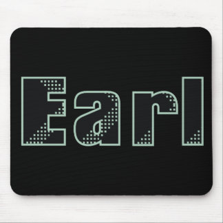 My name is Earl Mouse Pad