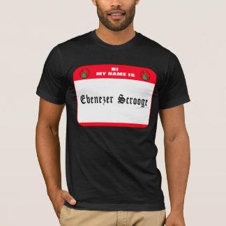 My name is Ebenezer Scrooge T-Shirt