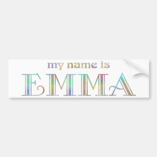 My name is Emma Bumper Sticker