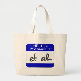 My name is et al tote bags