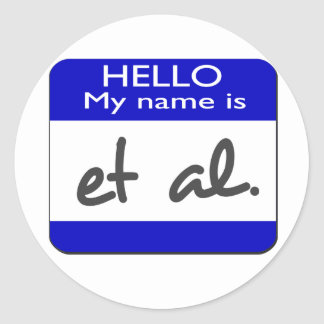 My name is et al classic round sticker