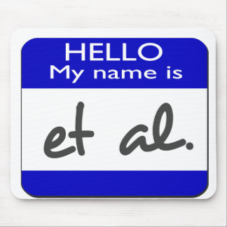 My name is et al mouse pad