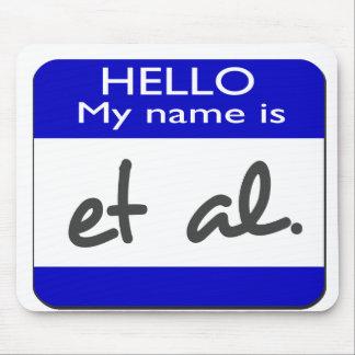 My name is et al mouse pad