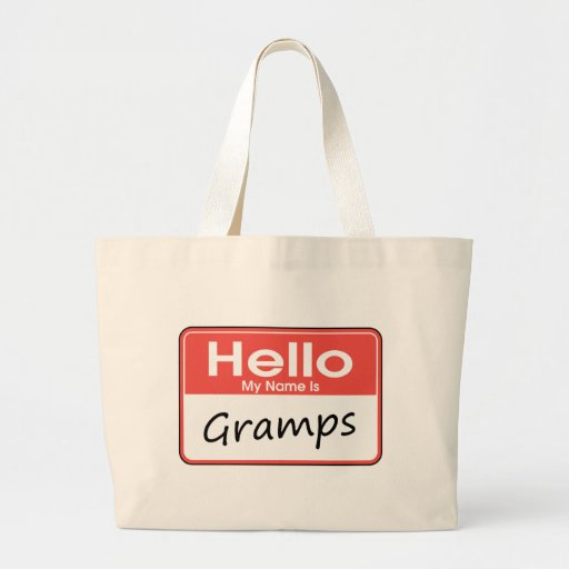 My Name is Gramps Jumbo Tote Bag