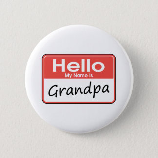 My Name is Grandpa Pinback Button