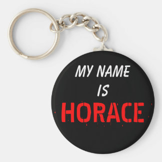 My Name, is HORACE Basic Round Button Keychain