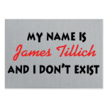 My Name Is James Tillich Business Card Template