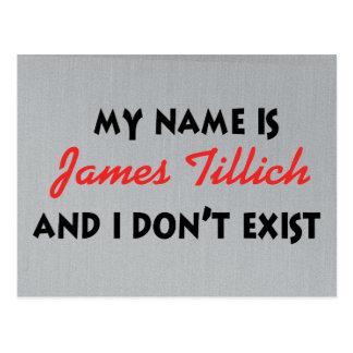 My Name Is James Tillich Postcard
