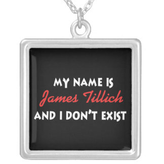 My Name Is James Tillich Square Pendant Necklace
