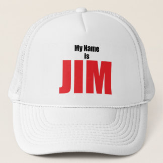 My Name is Jim Trucker Hat