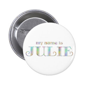 My name is Julie 2 Inch Round Button