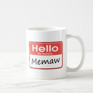 My Name is Memaw Coffee Mugs