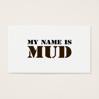 My Name is Mud Business Card