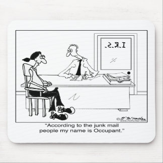 My Name is Occupant Mousepads