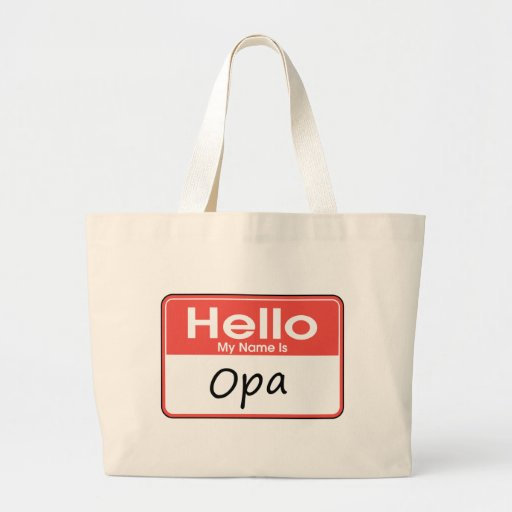 My Name is Opa Canvas Bag