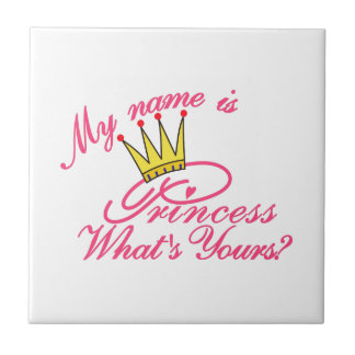 My Name Is Princess Small Square Tile