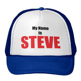 My Name is Steve Trucker Hat