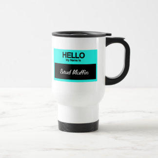 My Name Is Stud Muffin 15 Oz Stainless Steel Travel Mug