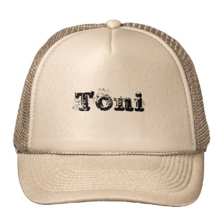 My Name is Toni Trucker Hat