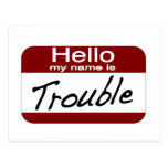 My Name is Trouble Postcard