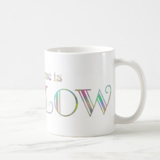My name is Willow Coffee Mug