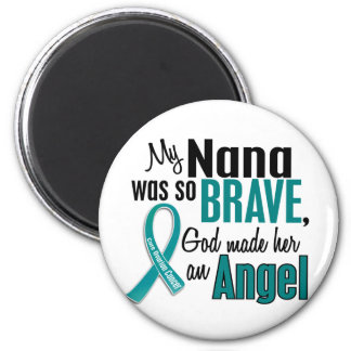 My Nana Is An Angel 1 Ovarian Cancer Refrigerator Magnets