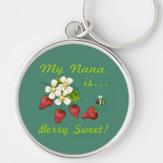 My Nana Is Berry Sweet Silver-Colored Round Keychain