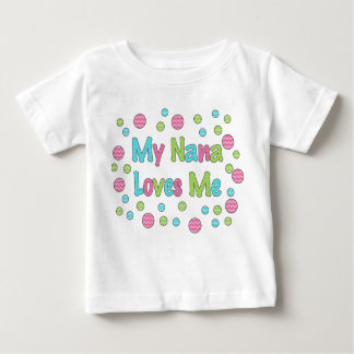 My Nana Loves Me Baby Clothes & Apparel