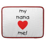 my nana loves me MacBook pro sleeve