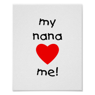 my nana loves me poster