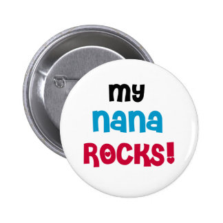 My Nana Rocks 2 Inch Round Button