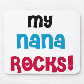 My Nana Rocks Mouse Mat