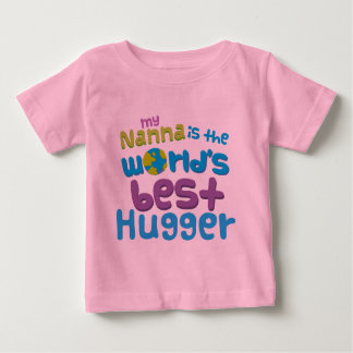 My Nanna is the Best Hugger in the World Baby T-Shirt