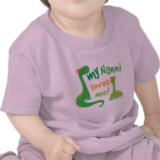 My Nanni Loves Me Dinosaur Tee Shirts