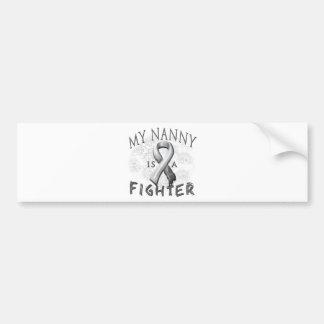 My Nanny Is A Fighter Grey Car Bumper Sticker