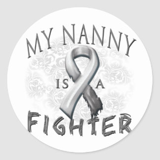 My Nanny Is A Fighter Grey Classic Round Sticker