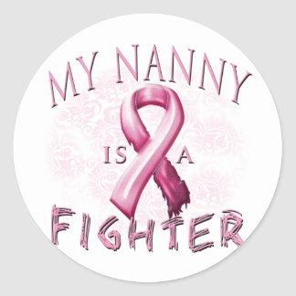 My Nanny is a Fighter Pink Classic Round Sticker