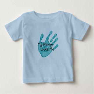 """My Nanny Loves Me""-Teal T Shirts"