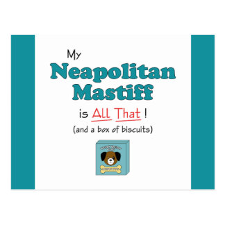 My Neapolitan Mastiff is All That! Postcard
